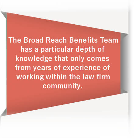 call out of benefits with working with broad reach benefits